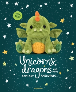 Unicorns, Dragons & more fantasy amigurumi